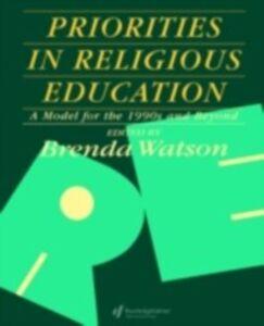 Ebook in inglese Priorities In Religious Education -, -