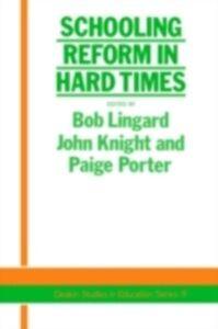 Foto Cover di Schooling Reform In Hard Times, Ebook inglese di AA.VV edito da Taylor and Francis