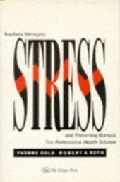 Teachers Managing Stress And Preventing Burnout