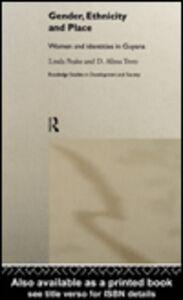 Foto Cover di Gender, Ethnicity and Place, Ebook inglese di Linda Peake,D. Alissa Trotz, edito da
