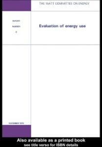 Ebook in inglese Evaluation of Energy Use Publications, Watt Committee on Energy