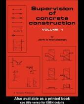 Supervision of Concrete Construction 1
