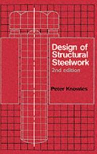 Ebook in inglese Design of Structural Steelwork Knowles, P.R.