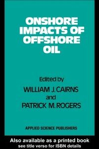 Ebook in inglese Onshore Impacts of Offshore Oil