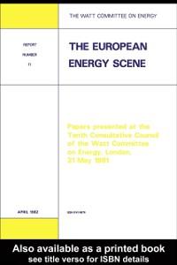 Ebook in inglese European Energy Scene Publications, Watt Committee on Energy
