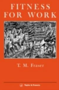 Ebook in inglese Fitness For Work Fraser, T. M.