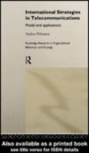Ebook in inglese International Strategies in Telecommunications Pehrsson, Anders