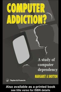 Ebook in inglese Computer Addiction Pb Shotton, Margaret A.