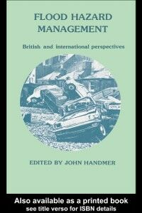 Foto Cover di Flood Hazard Management: British and International Perspectives, Ebook inglese di  edito da CRC Press