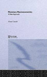 Ebook in inglese Monetary Macroeconomics Cencini, Alvaro