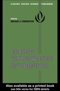 Ebook in inglese Energy Applications of Biomass -, -