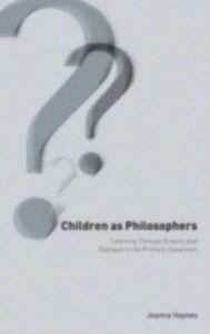 Ebook in inglese Children as Philosophers Haynes, Joanna