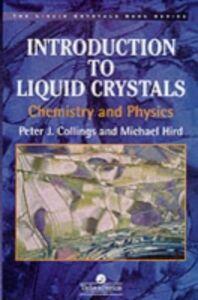 Foto Cover di Introduction to Liquid Crystals, Ebook inglese di Peter J. Collings,Michael Hird, edito da CRC Press