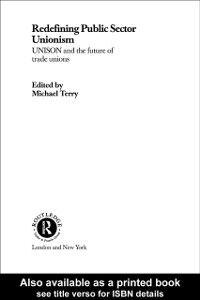 Foto Cover di Redefining Public Sector Unionism, Ebook inglese di  edito da Taylor and Francis