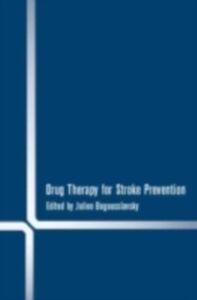 Ebook in inglese Drug Therapy for Stroke Prevention