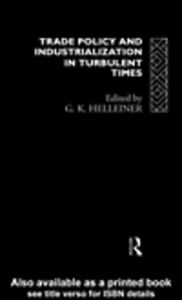 Ebook in inglese Trade Policy and Industrialization in Turbulent Times