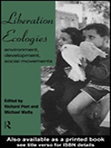 Foto Cover di Liberation Ecologies, Ebook inglese di Michael Watts,Richard Peet, edito da