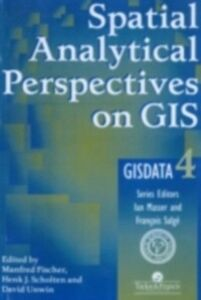 Ebook in inglese Spatial Analytical Perspectives On GIS