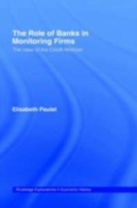 Ebook in inglese Role of Banks in Monitoring Firms Paulet, Elisabeth