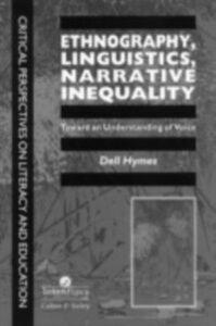 Foto Cover di Ethnography, Linguistics, Narrative Inequality, Ebook inglese di Dell Hymes., edito da Taylor and Francis