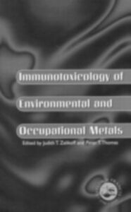 Ebook in inglese Immunotoxicology Of Environmental And Occupational Metals -, -