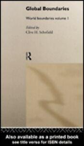 Foto Cover di Global Boundaries, Ebook inglese di Clive H. Schofield, edito da