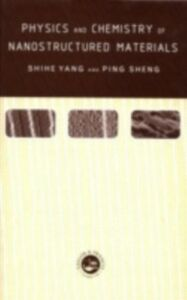 Ebook in inglese Physics and Chemistry of Nano-structured Materials Yang, Shihe