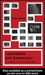 Ebook in inglese Journalism and Democracy McNair, Brian