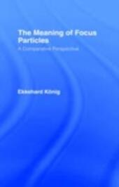 Meaning of Focus Particles