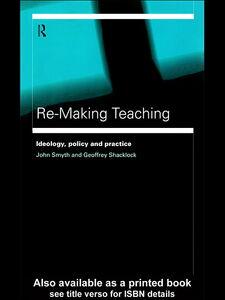 Foto Cover di Re-Making Teaching, Ebook inglese di Geoffrey Shacklock,John Smyth, edito da