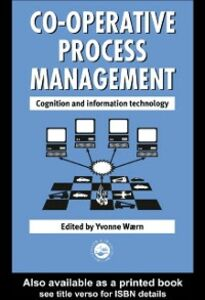 Ebook in inglese Cooperative Process Management: Cognition And Information Technology