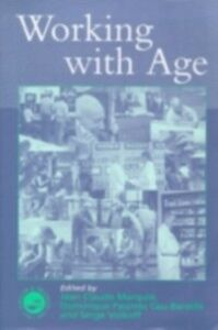 Foto Cover di Working with Age, Ebook inglese di  edito da Taylor and Francis