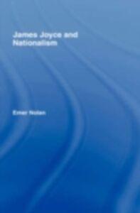 Ebook in inglese James Joyce and Nationalism Nolan, Emer