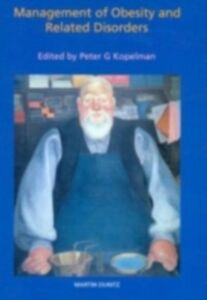 Ebook in inglese Management of Obesity and Related Disorders Kopelman, Peter