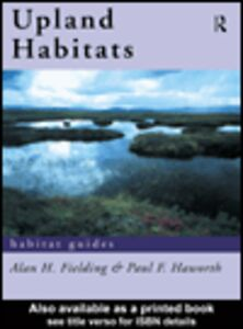 Ebook in inglese Upland Habitats Fielding, Alan F. , Haworth, Paul F.