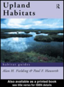 Ebook in inglese Upland Habitats Fielding, Alan F. , Haworth, Paul F.