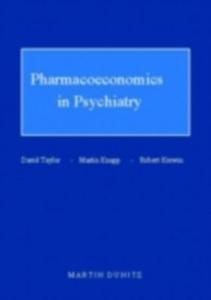 Ebook in inglese Pharmacoeconomics in Psychiatry Kerwin, Robert , Knapp, Martin , Taylor, David