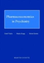 Pharmacoeconomics in Psychiatry