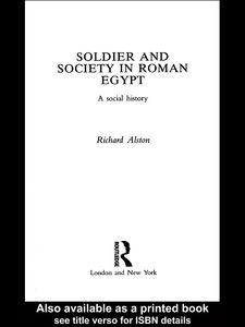 Ebook in inglese Soldier and Society in Roman Egypt Alston, Richard