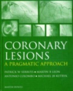 Ebook in inglese Coronary Lesions Colombo, Antonio , Kutryk, Michael J B , Leon, Martin B. , Serruys, Patrick W.