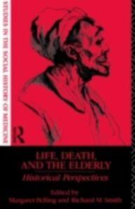Foto Cover di Life, Death and the Elderly, Ebook inglese di  edito da Taylor and Francis
