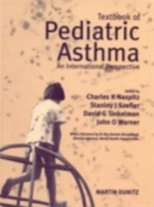 Ebook in inglese Textbook of Pediatric Asthma Naspitz, Charles K , Szefler, Stanley J , Tinkelman, David , Warner, John O