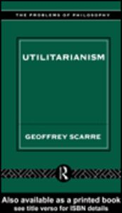 Foto Cover di Utilitarianism, Ebook inglese di Geoffrey Scarre, edito da