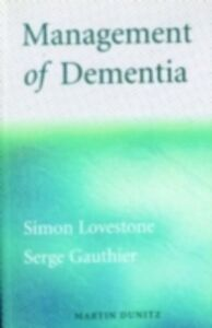 Foto Cover di Management of Dementia, Ebook inglese di Serge Gauthier, edito da CRC Press