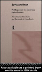 Ebook in inglese Syria and Iran Ehteshami, Anoushiravan , Hinnebusch, Raymond A.