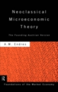 Ebook in inglese Neoclassical Microeconomic Theory Endres, Anthony