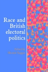 Ebook in inglese Race And British Electoral Politics -, -