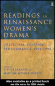 Ebook in inglese Readings in Renaissance Women's Drama