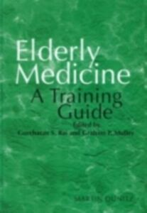 Ebook in inglese Elderly Medicine Mulley, Graham P. , Rai, Gurcharan S.