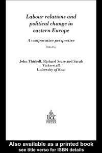 Foto Cover di Labour Relations In Eastern Europe, Ebook inglese di  edito da Taylor and Francis